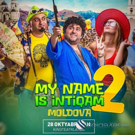 """My name is İntiqam-Moldova""-nin 2-ci treyleri- VİDEO"